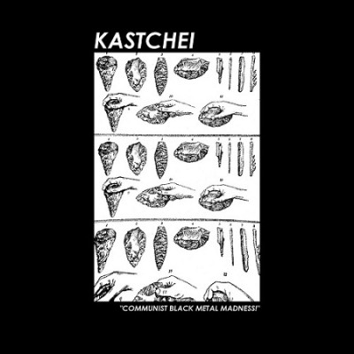 kastchei - Communist Black Metal Madness​!