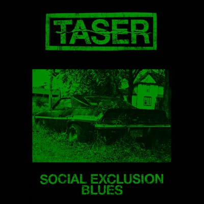 Taser - Social Exclusion Blues