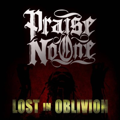 Praise No One - Lost In Oblivion cover art