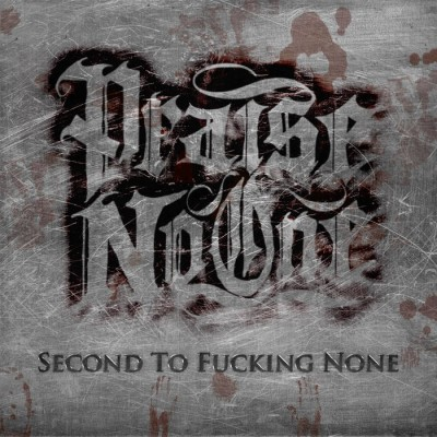 Praise No One - Second To Fucking None cover art