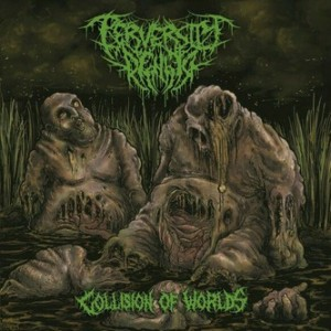 Perversity Denied - Collision Of Worlds