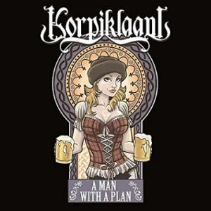 Korpiklaani - A Man with a plan