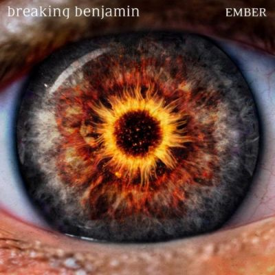 Breaking Benjamin - Ember cover art