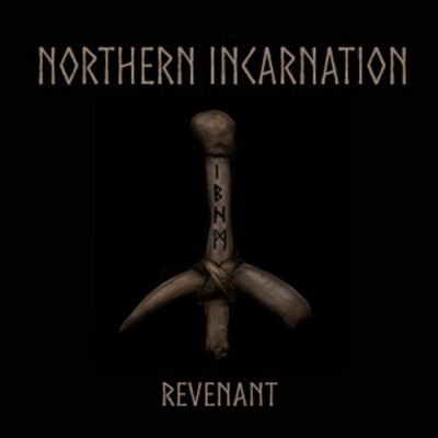Northern Incarnation - Revenant