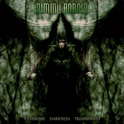 Dimmu Borgir - Enthrone Darkness Triumphant cover art