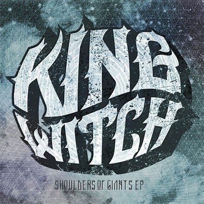 King Witch - Shoulders of Giants cover art