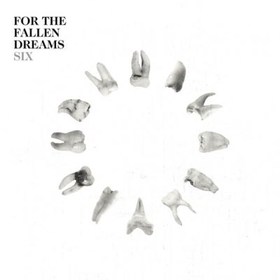 For the Fallen Dreams - Six cover art