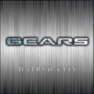 Gears - Hatred City cover art