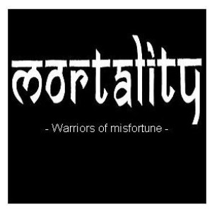 Mortality - Warriors of misfortune