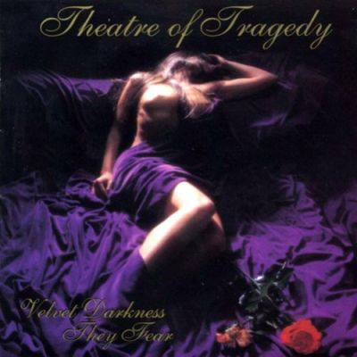 Theatre of Tragedy - Velvet Darkness They Fear cover art