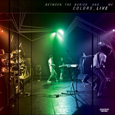 Between the Buried and Me - Colors Live cover art