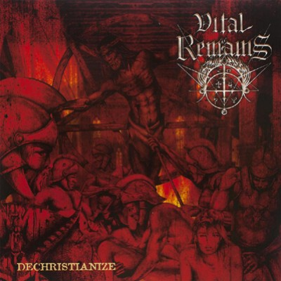 Vital Remains - Dechristianize cover art