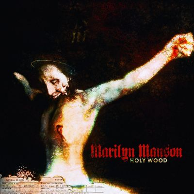 Marilyn Manson - Holy Wood (In the Shadow of the Valley of Death) cover art