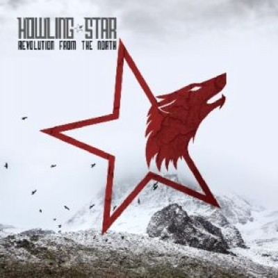 Howling Star - Revolution From The North