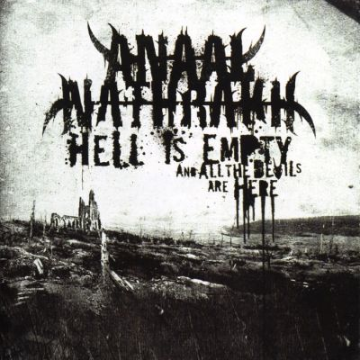Anaal Nathrakh - Hell Is Empty, and All the Devils Are Here