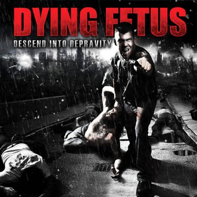 Dying Fetus - Descend into Depravity cover art