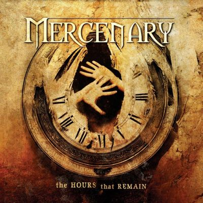 Mercenary - The Hours That Remain cover art