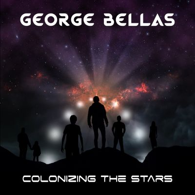 George Bellas - Colonizing the Stars