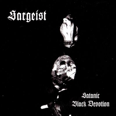 Sargeist - Satanic Black Devotion cover art