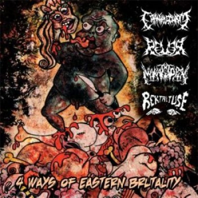 Cranial Schism / Rever / Makattopsy - 4 Ways of Eastern Brutality