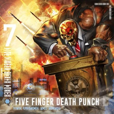 Five Finger Death Punch - And Justice For None cover art