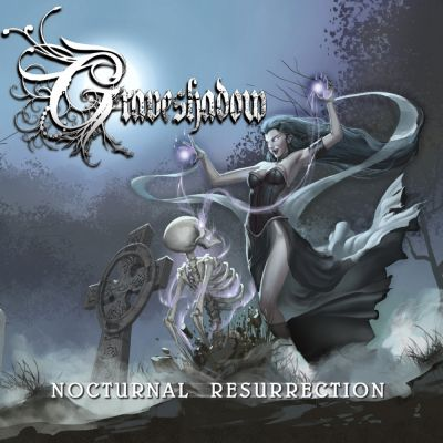 Graveshadow - Nocturnal Resurrection