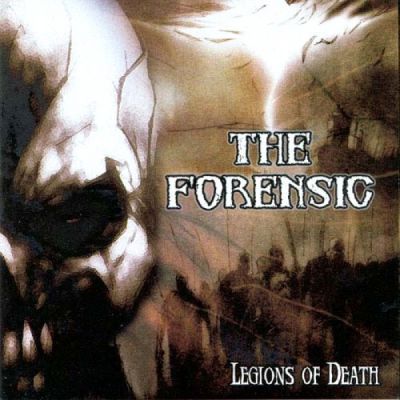 The Forensic - Legions of Death