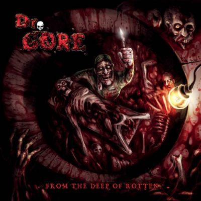 Dr. Gore - From the Deep of Rotten