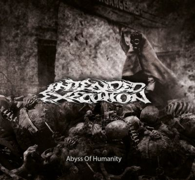 Intended Execution - Abyss of Humanity