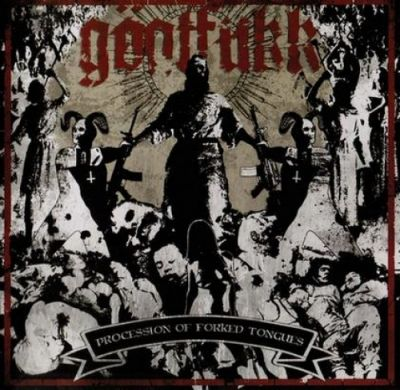 Göatfukk - Procession of Forked Tongues