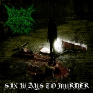 Digging Your Tomb - Six Ways to Murder