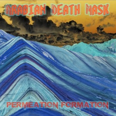 Arabian Death Mask - Permeation Formation