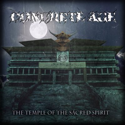 Concrete Age - The Temple of the Sacred Spirit