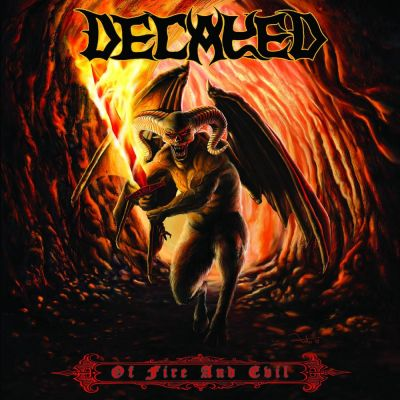 Decayed - Of Fire and Evil