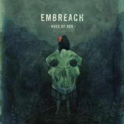 Embreach - Hues of Red