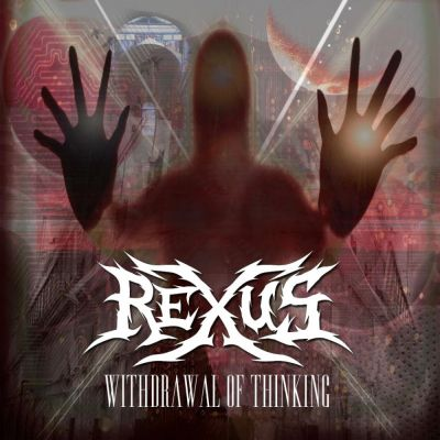 Rexus - Withdrawal of Thinking