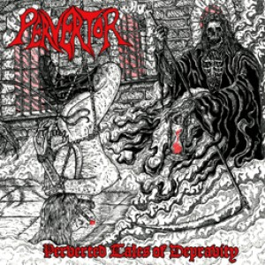 Pervertor - Perverted Tales of Depravity