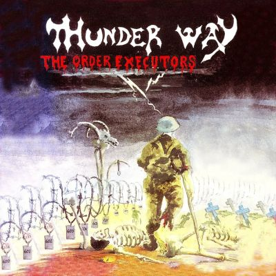 Thunder Way - The Order Executors