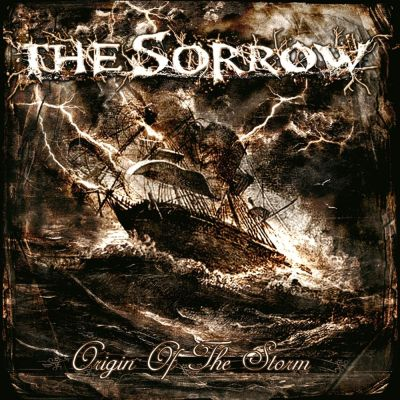 The Sorrow - Origin of the Storm