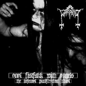 Wårpath - Anal Fistfukk with Angels (the Infernal Purification Ritual)