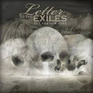 Letter To The Exiles - The Shadow Line