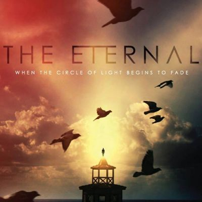 The Eternal - When the Circle of Light Begins to Fade