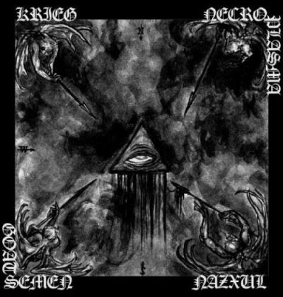Necroplasma / Nazxul / Krieg / Goat Semen - 4 Spears in God's Ribs