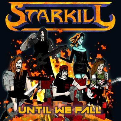 Starkill - Until We Fall