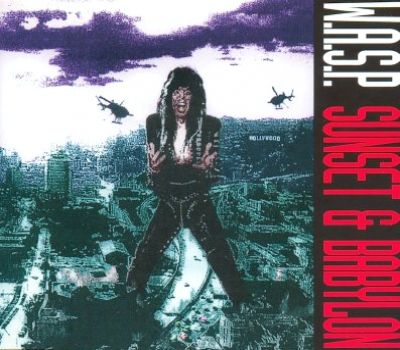 W.A.S.P. - Sunset & Babylon