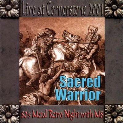 Sacred Warrior - Live at Cornerstone 2001