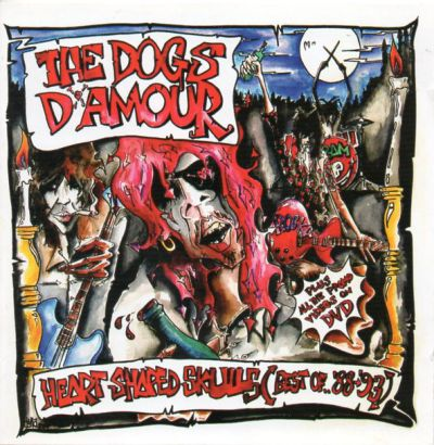 The Dogs D'amour - Heart Shaped Skulls: Best Of 1988-1993