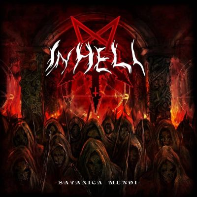 In Hell - Satanica Mundi