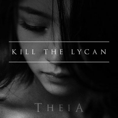 Kill The Lycan - Theia