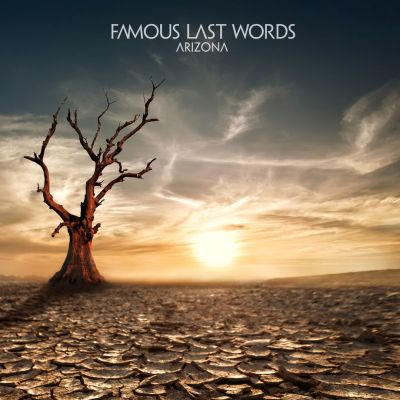 Famous Last Words - Arizona